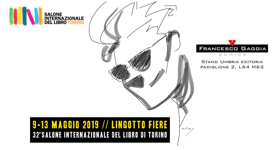 Francesco Gaggia - Al Salone Internazionale del Libro di Torino. Anticipazioni e nuovi progetti.